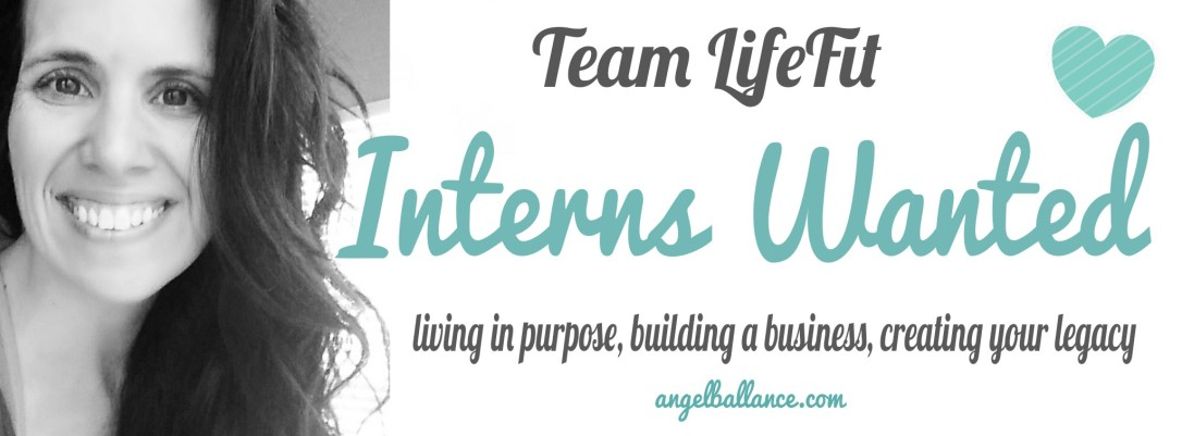 interns wanted coach angel b team lifefit