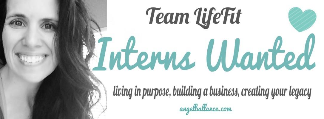 interns wanted coach angel b team lifefit
